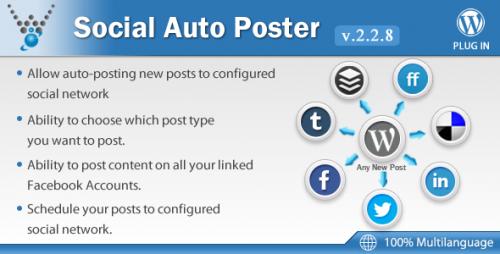 Social Auto Poster v2.2.8 - WordPress Plugin
