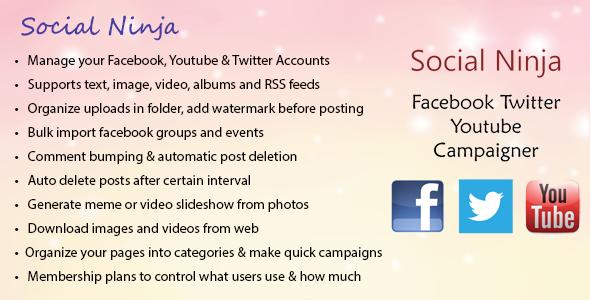 Social Ninja v3.0 - Facebook Twitter Youtube Campaigner