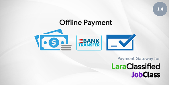 Offline Payment Plugin for LaraClassified and JobClass v1.4