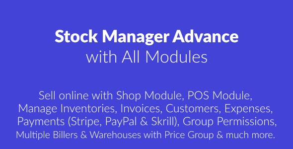 Stock Manager Advance with All Modules v3.4.29