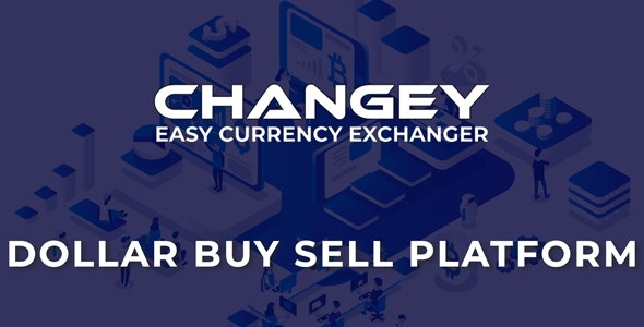Changey v1.2 - Online Dollar Buy Sell Platform - nulled